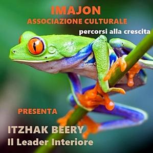 Seminario Il Leader Interiore con Itzhak Beerry a novembre/2016