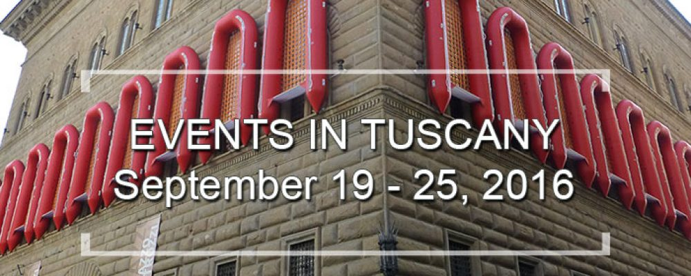 Events in Tuscany September 19 to 25