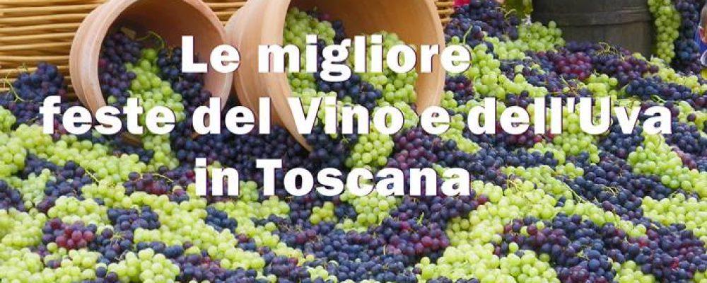 Le migliore feste  del Vino e dell'Uva in Toscana